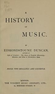 Cover of: A history of music by Edmondstoune Duncan