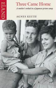 Cover of: Three came home by Agnes Newton Keith