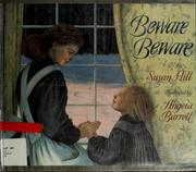 Cover of: Beware, beware by Hill, Susan