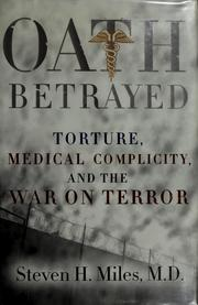 Cover of: Oath betrayed by Steven H. Miles