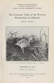 Cover of: The economic value of the Western meadowlark in California by Bryant, H. C.