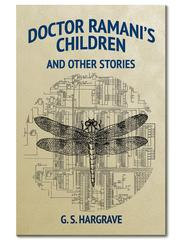 Cover of: Doctor Ramani's Children and Other Stories by G. S. Hargrave