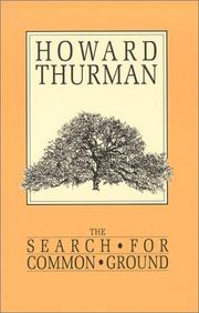 Cover of: The search for common ground by Howard Thurman