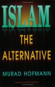 Cover of: Islam als Alternative by Murad Wilfried Hofmann