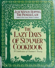Cover of: The lazy days of summer cookbook by Jane Watson Hopping