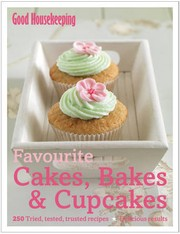 Cover of: Favourite Cakes, Bakes & Cupcakes by Good Housekeeping