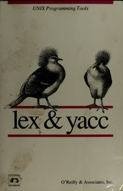 Cover of: Lex & yacc by Tony Mason