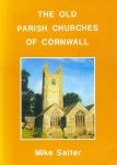 Cover of: Old Parish Churches of Cornwall by Mike Salter