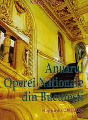 Cover of: Opera Nationala din Bucuresti. Stagiunea 2005/2006. Vol. II by Mihai Cosma