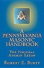 Cover of: A Pennsylvania Masonic Handbook by Robert E. Burtt