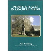 Cover of: People and places in Sancreed parish by James Martin Hosking