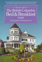 Cover of: The British Columbia Bed and Breakfast Guide by Sarah Bell