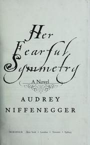 Cover of: Her Fearful Symmetry by Audrey Niffenegger