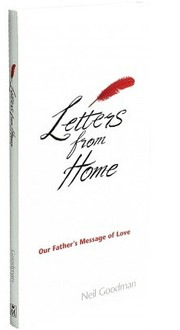 Cover of: Letters from Home, Our Father&#39;s Message of Love by Neil Goodman