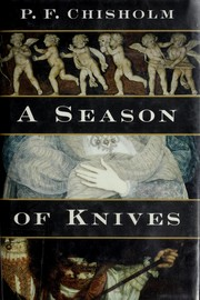 Cover of: Season of Knives by P. F. Chisholm
