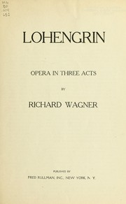 Cover of: Lohengrin by Richard Wagner