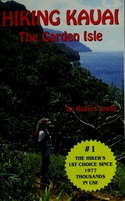 Cover of: Hiking Kauai by Smith, Robert