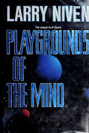 Cover of: Playgrounds of the mind by Larry Niven