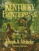 Cover of: Kentucky frontiersmen by Joseph A. Altsheler