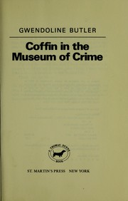 Cover of: Coffin in the Museum of Crime by Gwendoline Butler