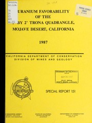 Cover of: Uranium favorability of the 1⁰ by 2⁰ Trona quadrangle, Mojave Desert, California by Marjorie M. Bushnell