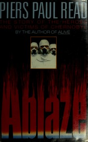 Cover of: Ablaze by Piers Paul Read