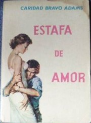 Cover of: El Engano: Estafa De Amor/Deception by Caridad Bravo Adams