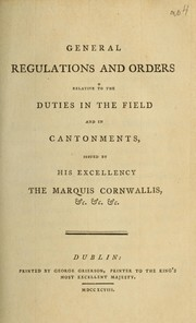 Cover of: General regulations and orders relative to the duties in the field and in cantonments by Great Britain. Army