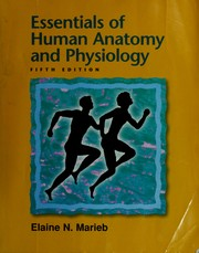 Cover of: Essentials of human anatomy & physiology by Elaine Nicpon Marieb