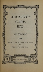 Cover of: Augustus Carp, Esq.: By Himself by Sir Henry Howarth Bashford
