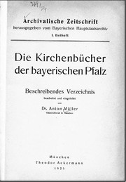 Cover of: Die Kirchenbcher der bayerischen Pfalz by Dr. Anton Mller