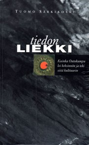 Cover of: Tiedon liekki by Tuomo Sarkikoski