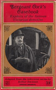 Cover of: Sergeant Cork's casebook by Arthur Swinson