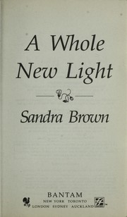 Cover of: A whole new light by Sandra Brown