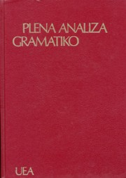 Cover of: Plena analiza gramatiko de Esperanto by Kálmán Kalocsay