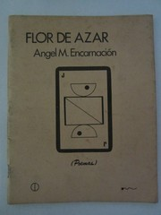 Cover of: Flor de azar by Angel M. Encarnación