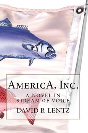 Cover of: AmericA, Inc by David B. Lentz