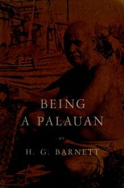 Cover of: Being a Palauan by H. G. Barnett