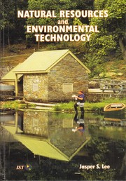 Cover of: Natural resources and environmental technology by Jasper S. Lee