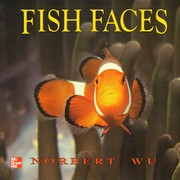 Cover of: Fish Faces [big book] by Norbert Wu