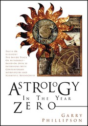 Cover of: Astrology in the Year Zero (Astrology Now) by Garry Phillipson