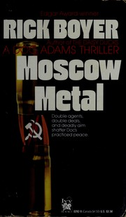 Cover of: Moscow metal by Rick Boyer