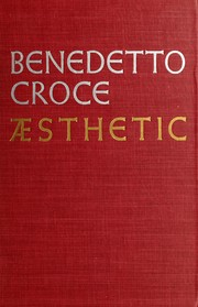 Cover of: Estetica come scienza dell' espressione e linguistica generale by Benedetto Croce