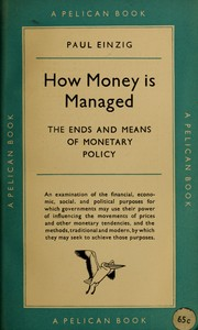 Cover of: How money is managed by Einzig, Paul