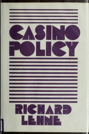Casino Policy Richard Lehne