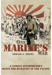 Cover of: One Marine's War by Gerald A. Meehl