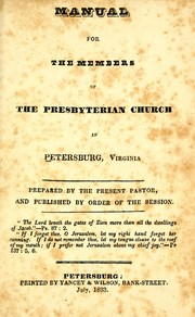 Cover of: Manual for the members of the Presbyterian Church in Petersburg, Virginia by William S. Plumer