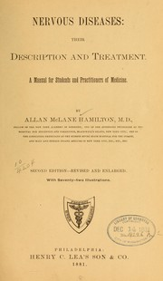 Cover of: Nervous diseases: their description and treatment by Allan McLane Hamilton