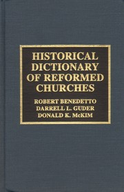 Cover of: Historical Dictionary of Reformed Churches by Benedetto Robert