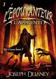 Cover of: L'apprenti épouvanteur by Joseph Delaney